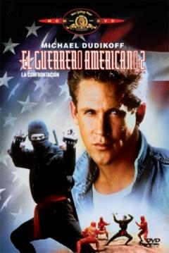 Poster El Guerrero Americano 2: La Confrontación