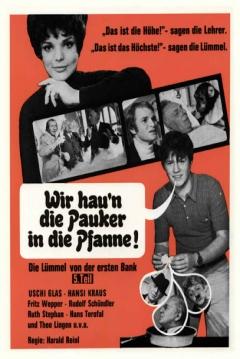 Poster Wir Haun Die Pauker In Die Pfanne - Die Lümmel Von Der Ersten Bank, 5. Teil