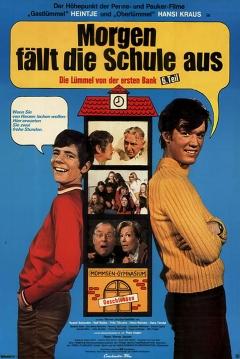 Poster Morgen Fällt Die Schule Aus - Die Lümmel Von Der Ersten Bank, 6. Teil