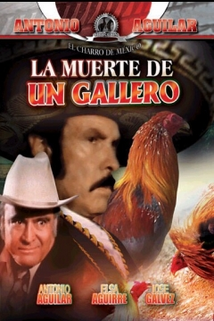 Poster La Muerte De Un Gallero