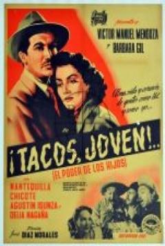 Poster Tacos joven (El Poder De Los Hijos)