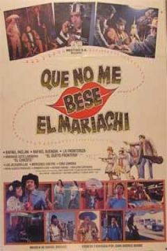 Poster Que no me bese el mariachi