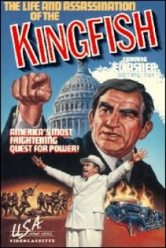 Poster The Life and Assassination of the Kingfish