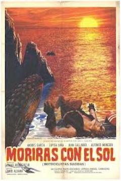 Poster Morirás con el sol (Motociclistas suicidas)