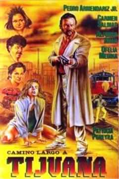 Poster Camino largo a Tijuana
