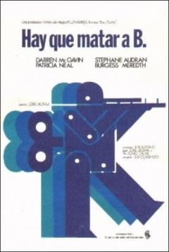 Poster Hay que Matar a B.