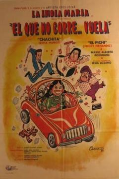Poster ¡El que no corre... vuela!