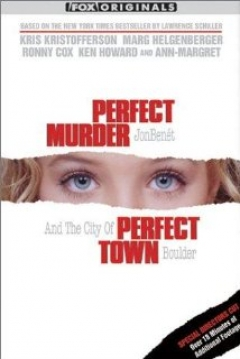 Poster Perfect Murder, Perfect Town: JonBenét and the City of Boulder