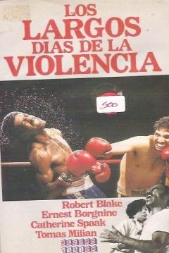 Poster Los Largos Días de la Violencia