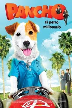 Poster Pancho, El Perro Millonario