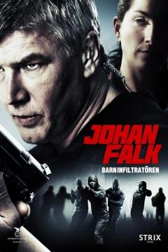 Poster Johan Falk:  Barninfiltratören