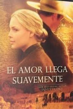 Poster El Amor Llega Suavemente