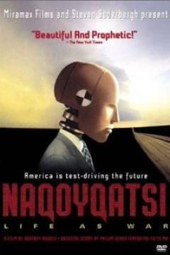 Poster Naqoyqatsi: Life as War