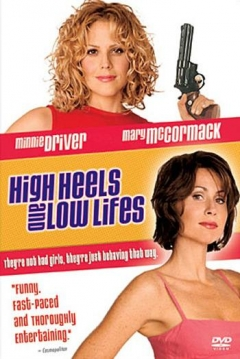 Poster High Heels And Low Lifes