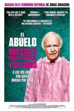 Poster El Abuelo que Saltó por la Ventana y se Largó