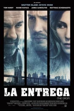 Poster La Entrega (The Drop)
