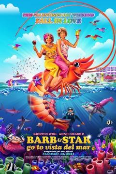 Poster Barb y Star Van a Vista Del Mar