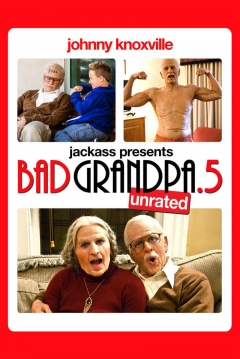 Poster Jackass Presents: Bad Grandpa .5