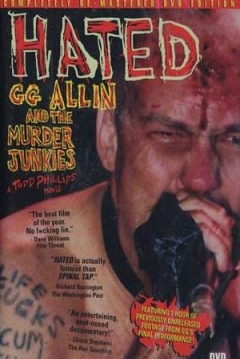 Poster Hated: Gg Allin & The Murder Junkies