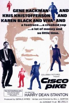 Poster Cisco Pike (La Policía y la Droga)