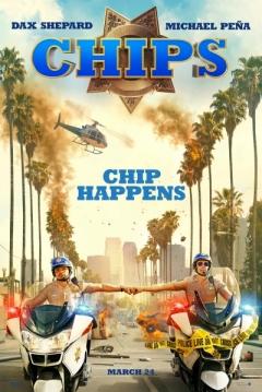 Poster CHiPs: Loca Patrulla Motorizada