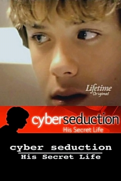 Poster Cyber Seduction: His Secret Life