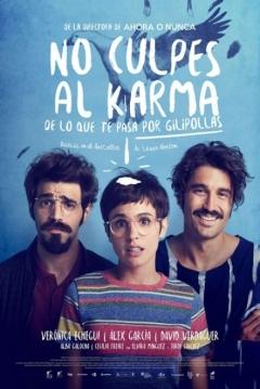 Poster No Culpes al Karma de lo que te Pasa por Gilipollas