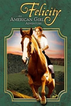 Poster Felicity: La Aventura de una Niña Americana