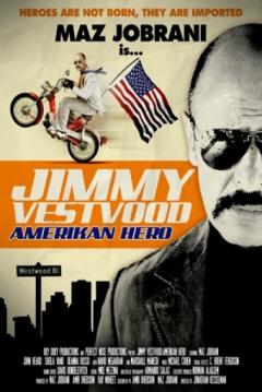 Poster Jimmy Vestvood: Amerikan Hero
