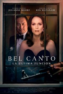 Poster Bel Canto. La última función