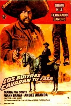 Poster Los buitres cavarán tu fosa