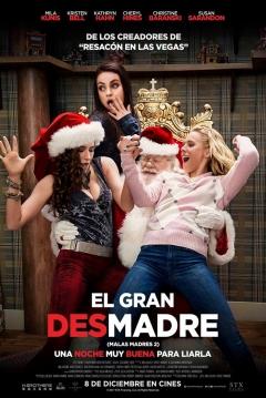 Poster Malas Madres 2: El Gran Desmadre