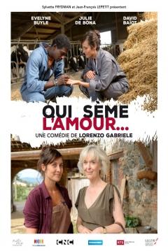 Poster Quien Siembra Amor...
