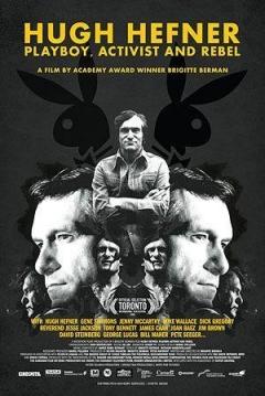 Poster Hugh Hefner: Playboy, Activist And Rebel
