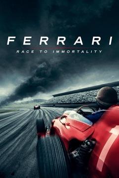 Poster Ferrari: Carrera a la Inmortalidad