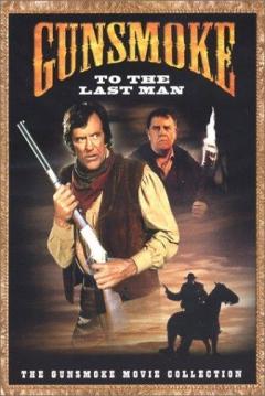 Poster Gunsmoke: To The Last Man