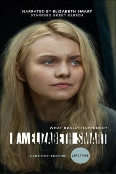 Poster I Am Elizabeth Smart