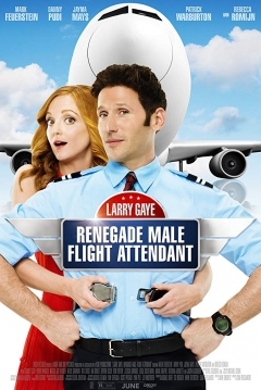 Poster Larry Gaye: Renegade Male Flight Attendant