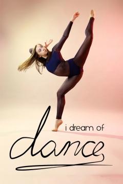 Poster I Dream of Dance