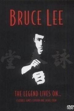 Poster Bruce Lee: The Legend Lives on
