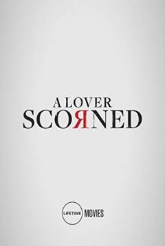 Película Desprecio 2019 Scorned Abandomovieznet