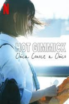 Poster Hot Gimmick: Chica Conoce a Chico