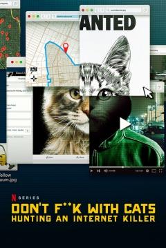 Poster A los Gatos, ni Tocarlos: Un Asesino en Internet