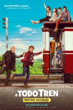 Poster ¡A Todo Tren! Destino Asturias