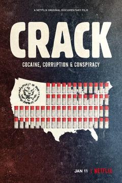 Crack: Cocaina, corrupción & conspiración