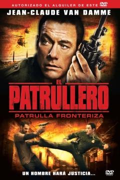 Poster El Patrullero: Patrulla Fronteriza