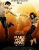 Make Your Move (Amazon Prime)