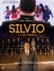 estreno  Silvio (y los Otros)