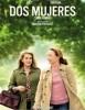 estreno  Dos Mujeres