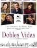 estreno  Dobles Vidas